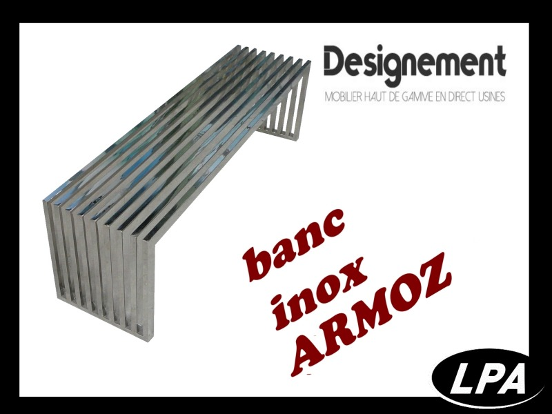 Mobilier Design Banc Inox Armoz 1